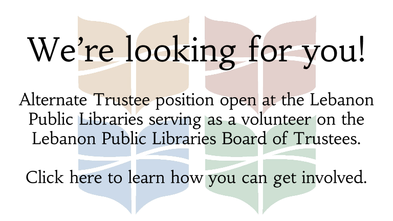 We are looking for an alternate trustee to join the library board.