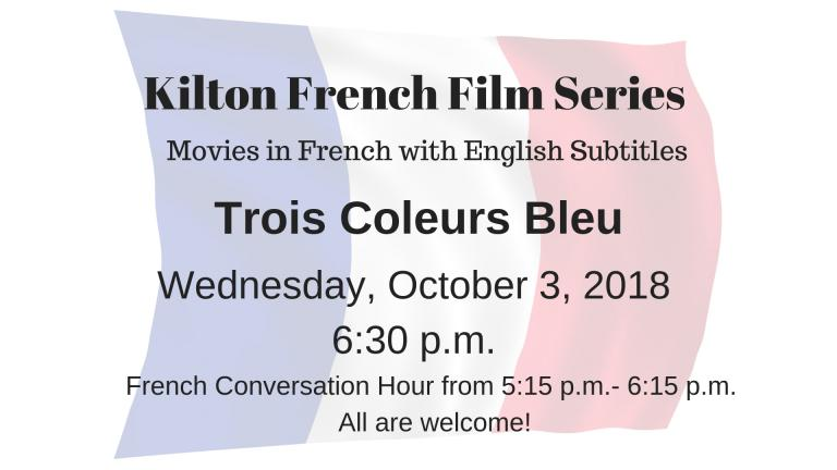 Join former Duke French professor, Martha van der Drift, for our monthly French Film Series on the first Wednesday of the month at 6:30 p.m. at the Kilton Library. Films in French with English subtitles. All evenings will begin with brief introduction are followed by a discussion.  A French conversation group precedes the films at 5:15, but you do not need to attend the group to enjoy the film!  October 3, Trois Couleurs Bleu  November 7: Trois Couleurs Rogue