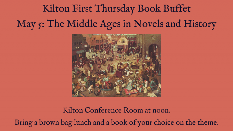 The Middle Ages in Novels and History Was life so different 600 to 1,000 years ago? Bring along a brownbag lunch and a book on the theme