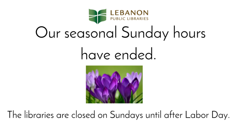 Our seasonal Sunday hours have ended. The libraries will be open on Sundays again after Labor Day.