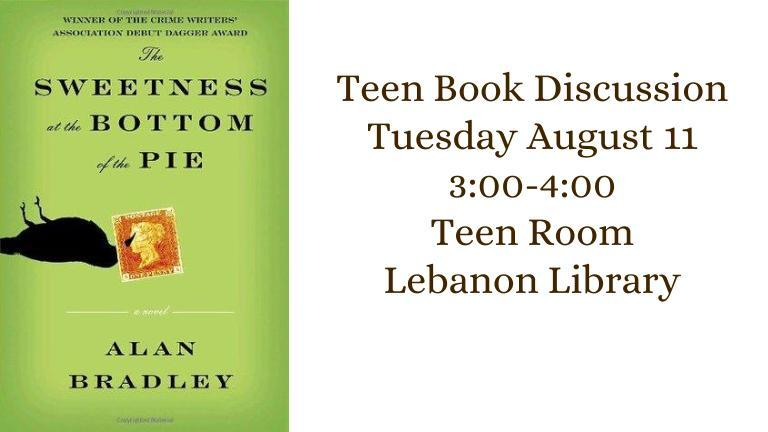 Teen Book Discussion Tuesday August 11 3:00-4:00  Teen Room  Lebanon Library